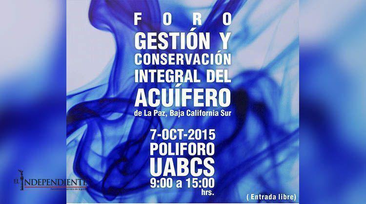 """Invitan al foro """"Gestión y Conservación Integral del Acuífero de La Paz, BCS"""""""