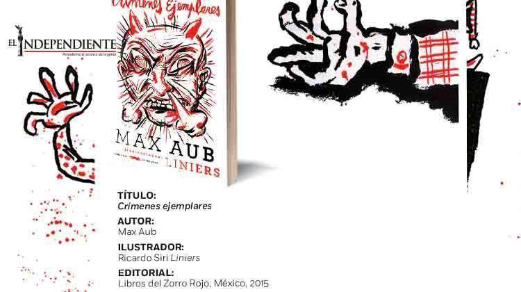 Con ilustraciones de Liniers, publican el libro 'Crímenes ejemplares' de Max Aub
